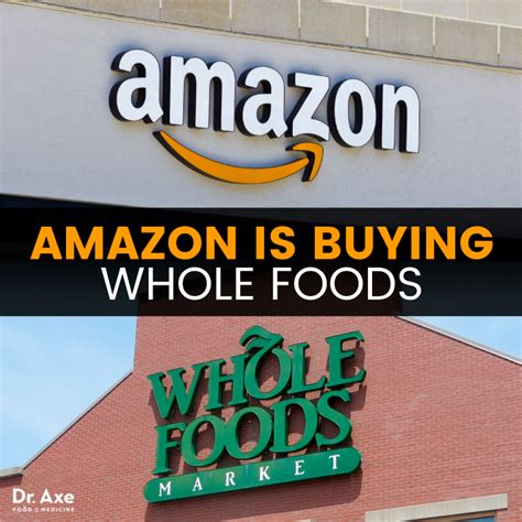 amazon whole foods is amazon buying whole foods here s what we know dr axe