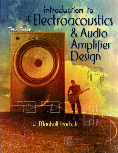 engineering audio book an introduction to electroacoustics and audio lifier design