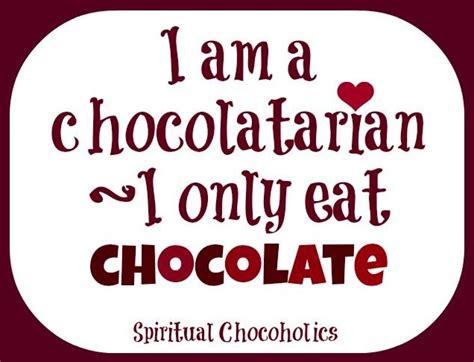 chocolate quotes i chocolate quotes quotesgram