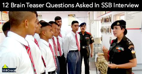 Brain Teaser Mba Interviews by 12 Brain Teaser Questions Asked In Ssb