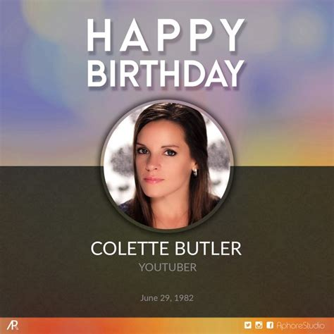 Colette Butler Also Search For Colette Butler S Birthday Celebration Happybday To