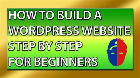Wordpress Website Tutorial For Beginners Step By Step | how to build a wordpress website step by step tutorial for