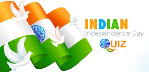 indian independence day indian independence day quiz gk quiz for
