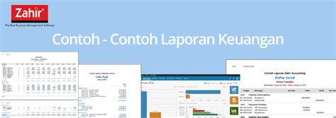 software akuntansi laporan keuangan dengan zahir contoh laporan keuangan software akuntansi terbaik zahir