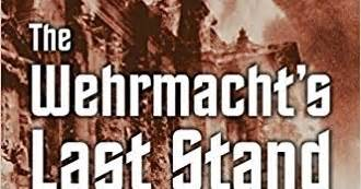 the wehrmacht s last stand the german caigns of 1944 1945 modern war studies books 10mm wargaming the wehrmacht s last stand the german