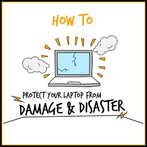 how to protection your how to protect your laptop from damage and disaster infographic