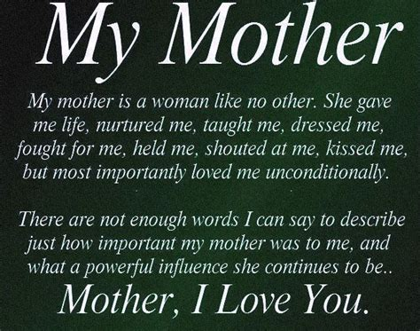 biography of my mother my mother is a woman like no other she gave me life
