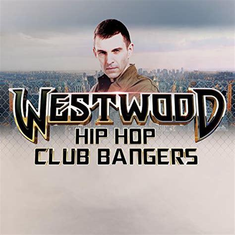 download mp3 album hip hop download va tim westwood westwood hip hop club bangers