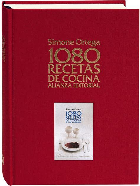 1080 recetas de cocina 8420691852 1080 recetas de cocina liverpool es parte de mi vida