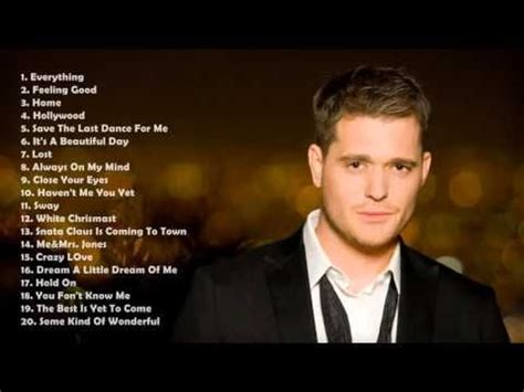 best of michael buble 17 best ideas about michael buble greatest hits on