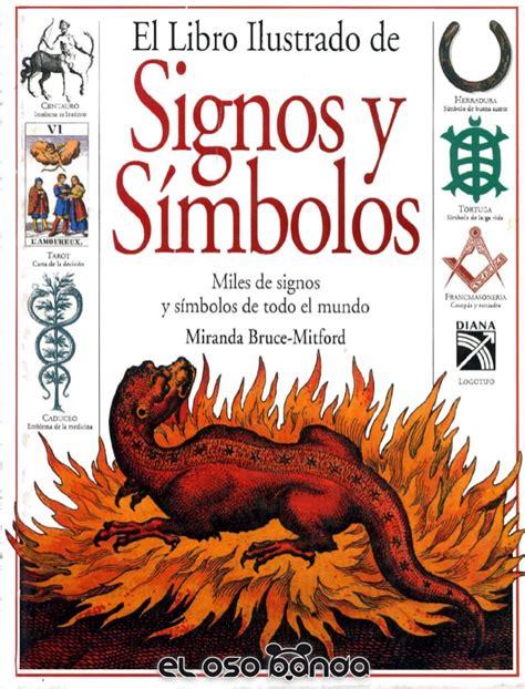 libro como fuego en el el libro ilustrado de los signos y s 237 mbolos