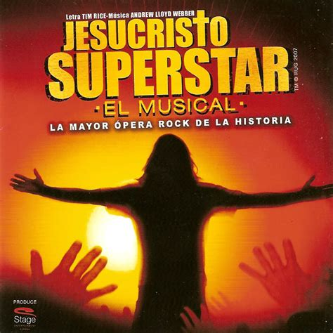 imagenes jesucristo superstar car 225 tula frontal de jesucristo superstar el musical portada