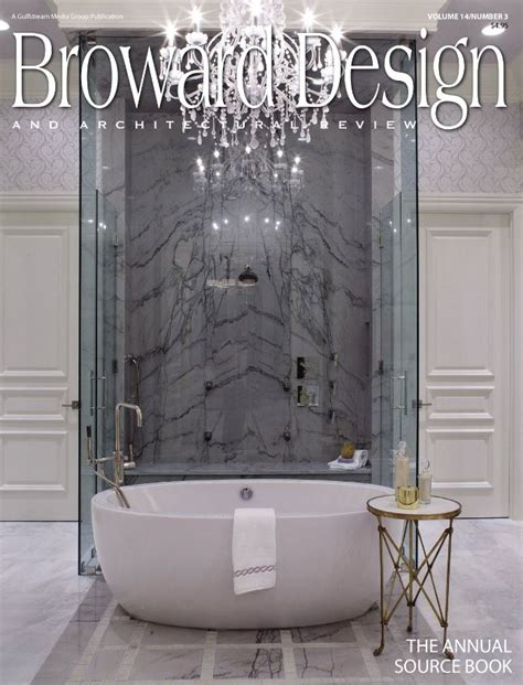 Broward Design Architectural Review Subscription 3 Year Boca Design Architectural Review Magazine