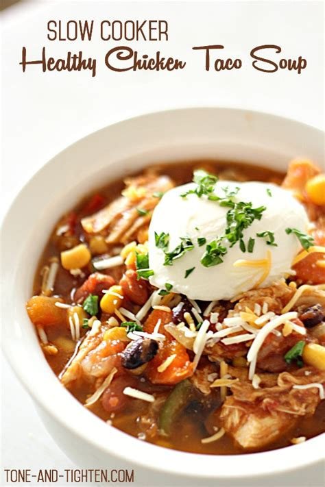slow cooker healthy chicken taco soup tone and tighten