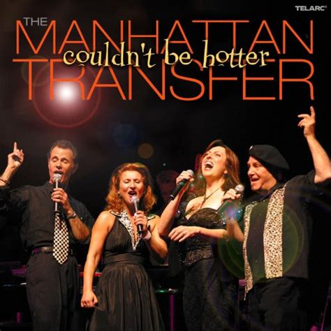 the manhattan transfer swing the manhattan transfer couldn