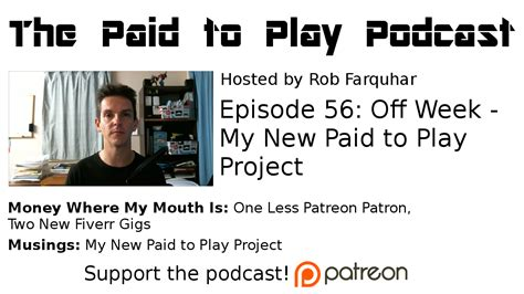 Paid To Play my new paid to play project episode 56 the paid to