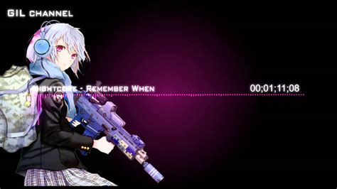 nightcore remember when nightcore remember when by gil channel youtube