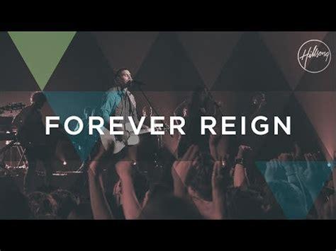 forever reign forever reign hillsong worship youtube