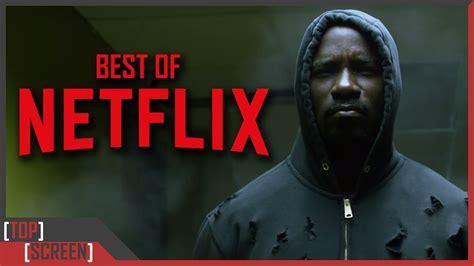 best series top 10 best netflix original series out of date
