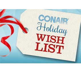 Wish List Sweepstakes - conair holiday wish list sweeps shareyourfreebies