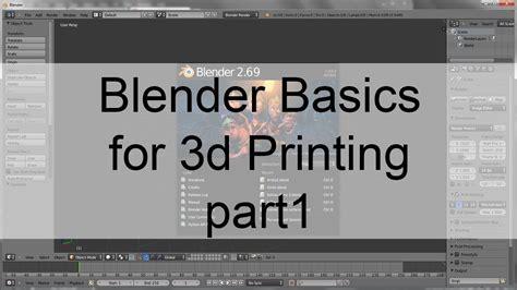 blender tutorial for 3d printing blender basics for 3d printing part1 youtube
