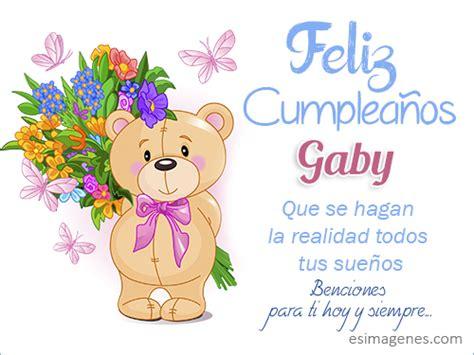 imagenes feliz cumpleaños gaby feliz cumplea 241 os gaby im 225 genes tarjetas postales con