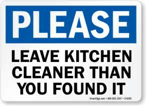 kitchen signs for work leave kitchen cleaner than you found it sign ships free