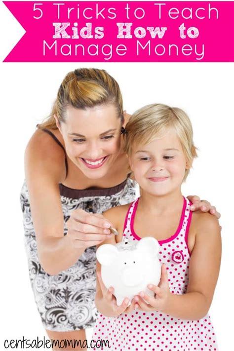 how to teach a tricks 5 tricks to teach how to manage money centsable momma