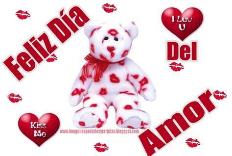 imagenes feliz dia del amor y la amistad feliz dia del amor y la amistad imagenes postales y tarjetas