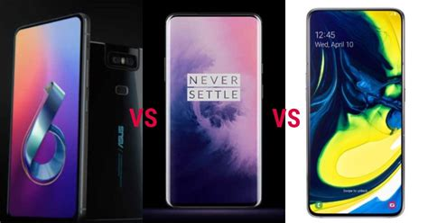 Samsung Galaxy A80 Vs Zenfone 6 by Compare Asus Zenfone 6 And Oneplus 7 Pro And Samsung Galaxy A80