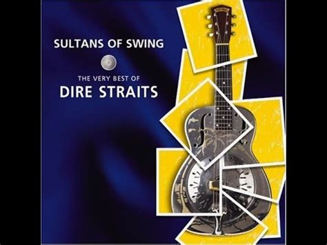sultans of swing the very best of dire straits songs straits videolike
