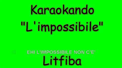 impossibile testo karaoke italiano l impossibile litfiba testo