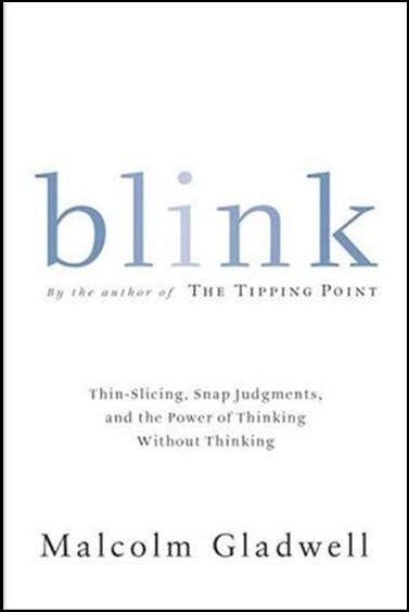 blink the power of 0316172324 blink by malcolm gladwell library dude