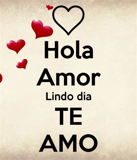 Imagenes Hola Te Amo | lindo amor related keywords lindo amor long tail