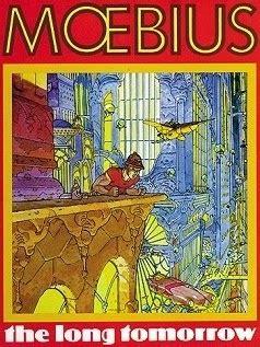 libro the long tomorrow the long tomorrow de moebius xonxoworld