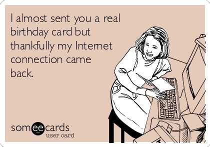 day ecards free the 50 best birthday ecards of all time