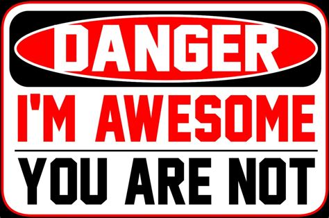 Tshirt Iam The Danget danger i m awesome by knife2thesky on deviantart