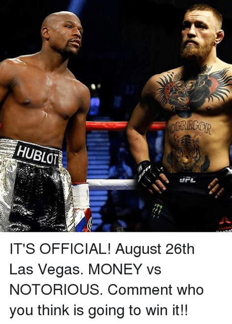 How To Win Money In Las Vegas - hublot it s official august 26th las vegas money vs notorious comment who you think