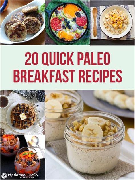 20 quick paleo breakfast ideas paleo breakfast