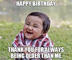 Funny Bday Meme - birthday meme funny birthday meme for friends brother