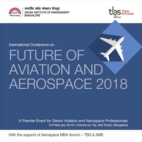 Mba 2018 Conference by Coming Up Joint Conference Tbs Iimb Aerospace