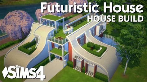 the sims 4 houses the sims 4 house building futuristic house youtube