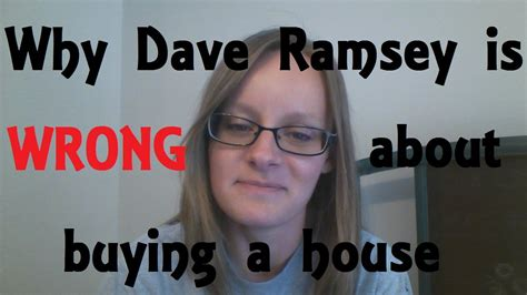 buying a house dave ramsey why dave ramsey is wrong about buying a house youtube