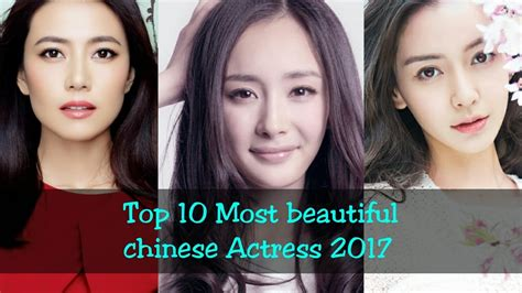 most beautiful actresses in china top 10 most beautiful chinese actress 2017 youtube