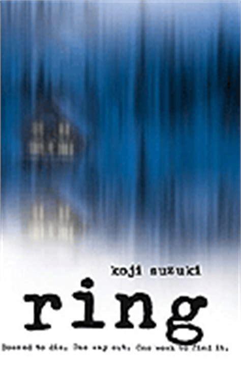 Koji Suzuki Ring Review Ring By Koji Suzuk Books The Guardian