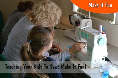 fun lol to teach machines how to learn more efficiently teaching your kids to sew make it fun sewing machines