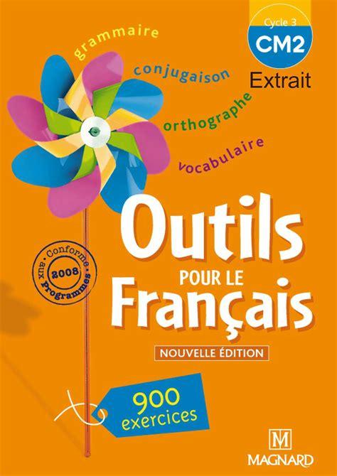 le francais dans tous 2757859994 calam 233 o extrait de quot outils pour le fran 231 ais cm2 quot