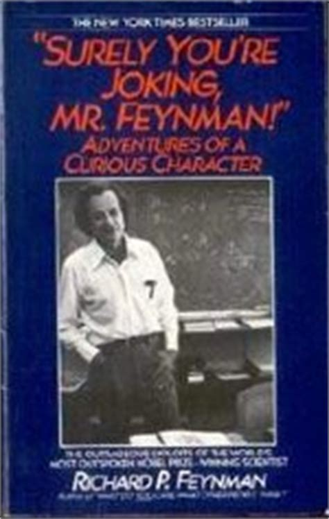 surely you re joking books surely you re joking mr feynman by richard p feynman