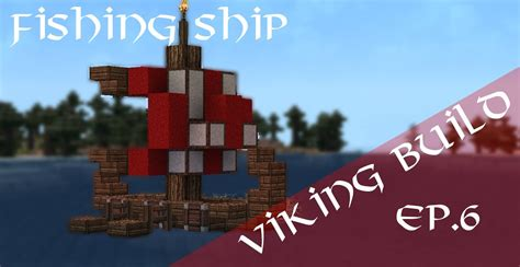 how to make a viking boat in minecraft minecraft viking fishing ship tutorial youtube