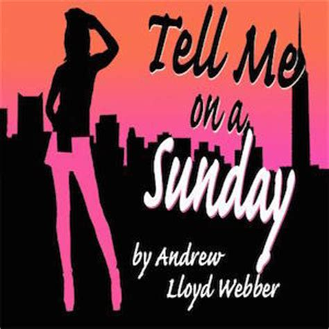 tell me on a sunday wikipedia tell me on a sunday musical plot characters stageagent